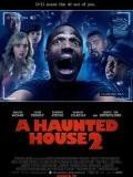 Ghost Bastards 2 (A Haunted House 2)