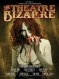 The Theatre Bizarre