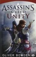 Critique Assassin's Creed : Unity - Oliver Bowden (Livre)