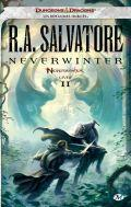 Culture parallele Neverwinter tome II - R.A Salvatore (Livre)