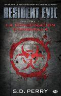 Critique Resident Evil : La Conspiration d'Umbrella - S.D. Perry (Livre)